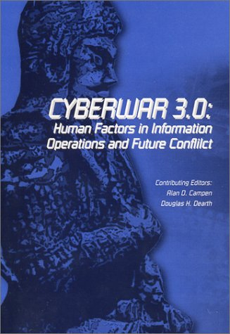 9780916159290: Cyberwar 3.0: Human Factors in Information Operations and Future Conflict