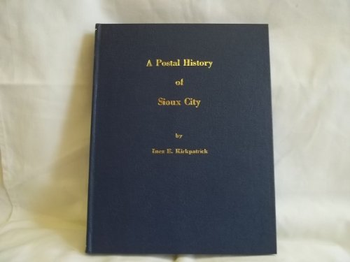 A Postal History of Sioux City
