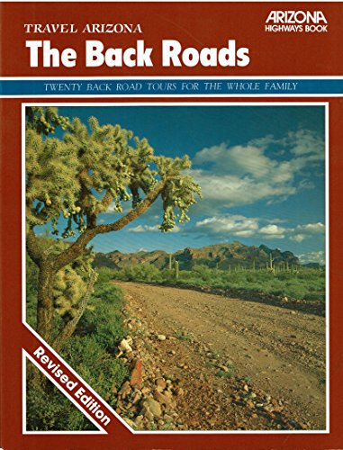 Travel Arizona: The Back Roads: Cook, James E.,