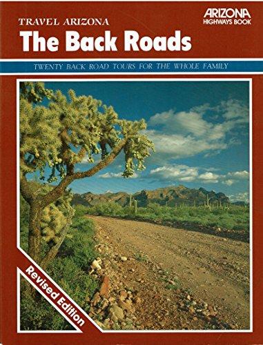 9780916179199: Travel Arizona: The Back Roads: Twenty Back Road Tours for the Whole Family