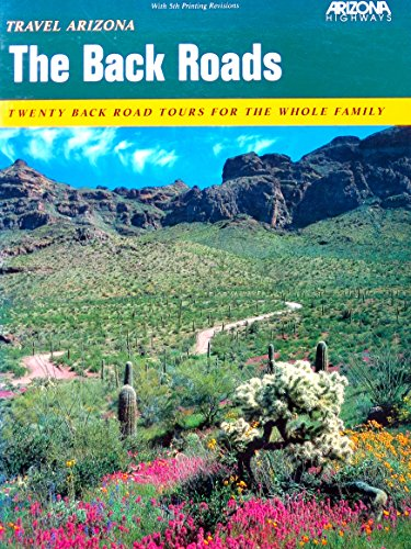 Travel Arizona: The Back Roads : Twenty: Cook, James E.,