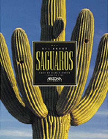 9780916179601: All about Saguaros