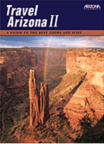 Travel Arizona II : A Guide to: Leo W. Banks,