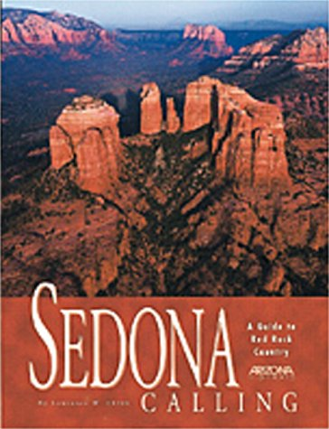 9780916179816: Sedona Calling: A Guide to Red Rock Country