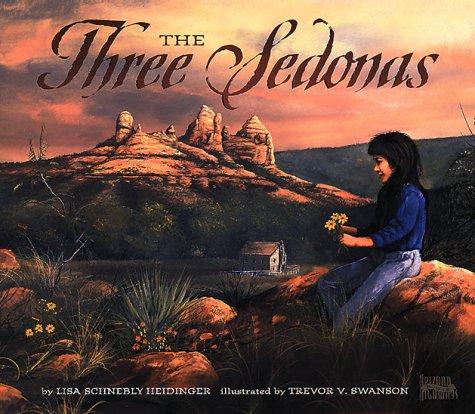 THE THREE SEDONAS: Heidinger, Lisa Schnebly