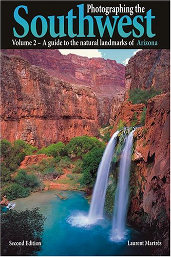 9780916189136: Photographing the Southwest - Arizona: A Guide to the Natural Landmarks of Arizona