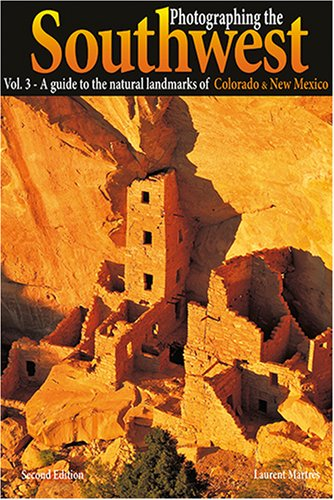 9780916189143: Photographing the Southwest: Volume 3--Colorado/New Mexico (Photographing the Soutwest)
