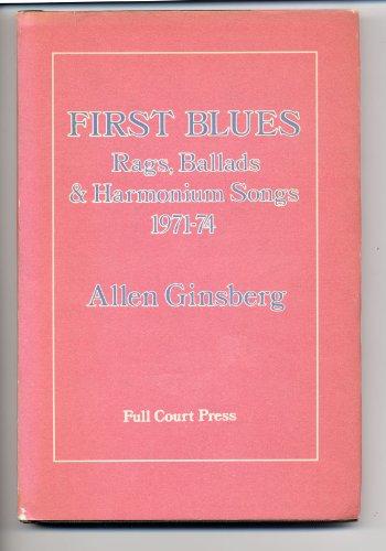 9780916190040: FIRST BLUES: Rags, Ballads & Harmonium Songs