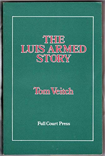 9780916190071: The Luis Armed Story