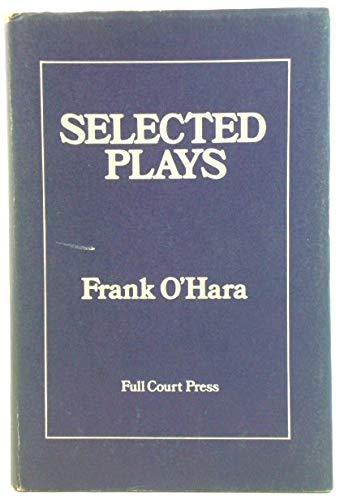 Selected Plays: O'Hara, Frank