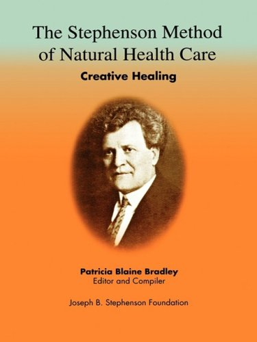 9780916192525: The Stephenson Method of Natural Health Care: Creative Healing