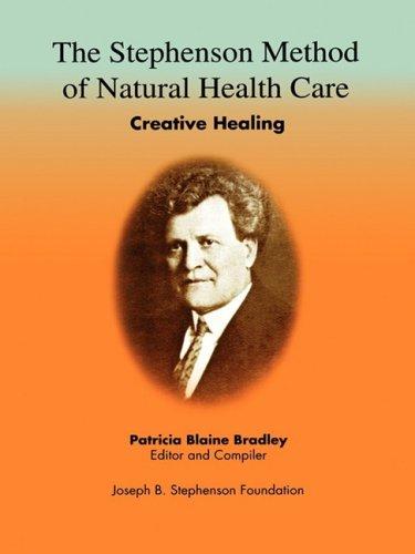 9780916192525: The Stephenson Method of Natural Health Care: Creative Healing