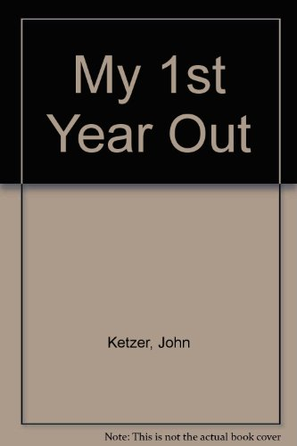9780916197018: My 1st Year Out