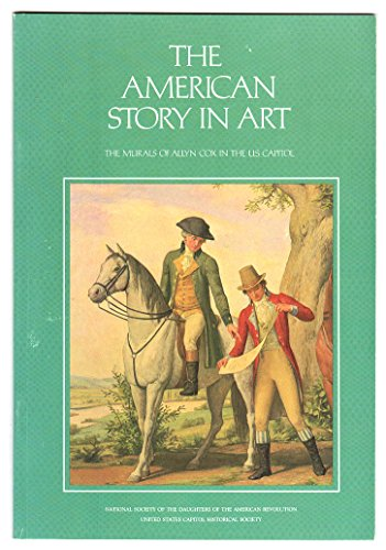 9780916200077: American Story in Art: The Murals of Allyn Cox in the U.S. Capital