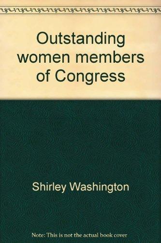 Outstanding women members of Congress (Outstanding members of Congress series): Washington, Shirley