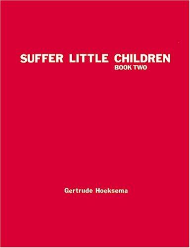 9780916206178: Suffer Little Children Workbook, Book Two (2)