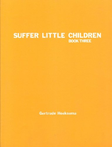 9780916206208: Suffer Little Children, Book 3