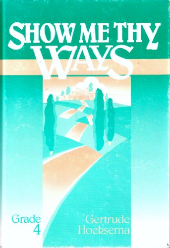9780916206352: Show Me Thy Ways, Book 4