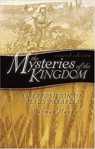 Mysteries of the Kingdom, The (0916206823) by Herman Hanko