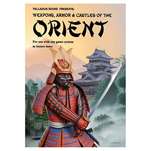 9780916211028: Palladium Books Presents: Weapons, Armor & Castles of the Orient (for use with any game system)