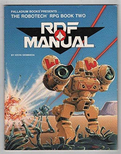 The RDF Manual (Robotech RPG Book 2): Siembieda, Kevin
