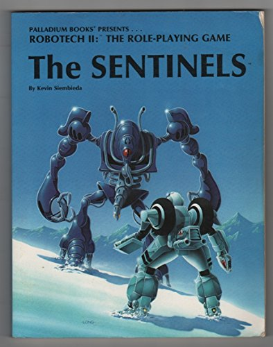 9780916211332: The Sentinels (Robotech II: The Role Playing Game)