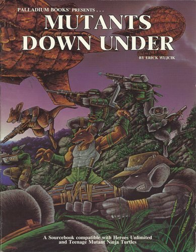 9780916211349: Mutants Down Under (Teenage Mutant Ninja Turtles and Other Strangeness Role Playing Game Supplement)
