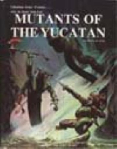 Mutants of the Yucatan (After the Bomb, Book 4) (0916211444) by Wujcik, Erick