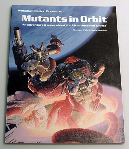 9780916211486: Mutants in Orbit (Rifts/After the Bomb)