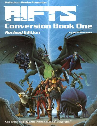 Rifts Conversion Book 1: Kevin Siembieda