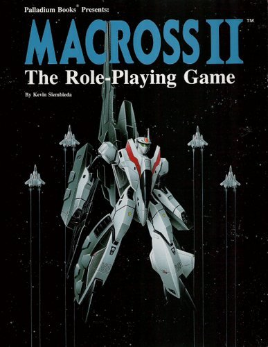 Macross II: The Role-Playing Game: Kevin Siembieda