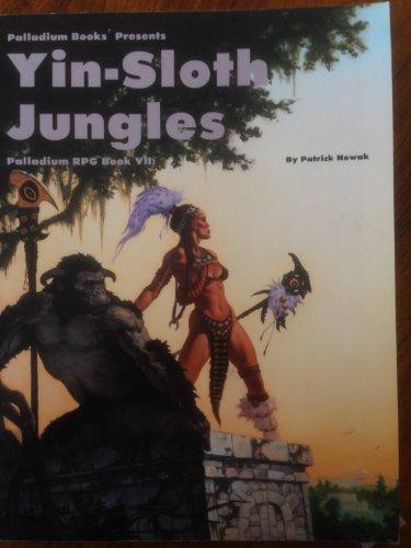 9780916211813: Adventures in the Yin-Sloth Jungles (Palladium Rpg, Book 7)