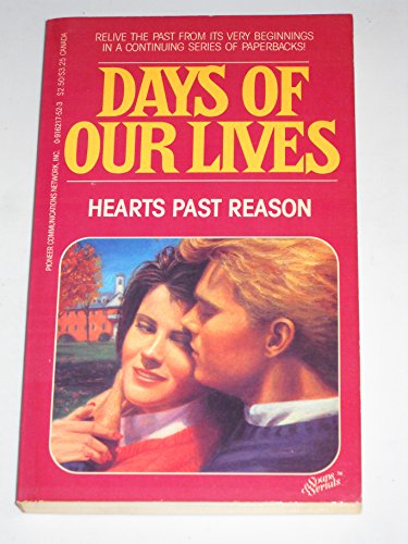 9780916217525: Hearts Past Reason (Days Of Our Lives, # 2)