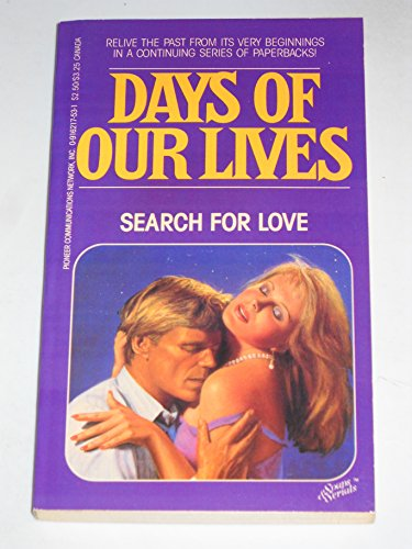 9780916217532: Days of Our Lives #3: Search For Love