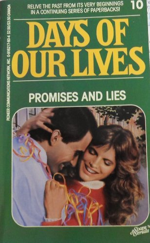 9780916217600: Promises and Lies Days of Our Lives #10