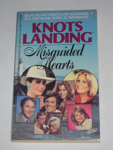 9780916217648: Knots Landing, No. 4: Misguided Hearts