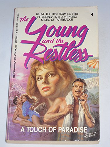 9780916217747: A Touch of Paradise (The Young and the Restless, Volume 4)