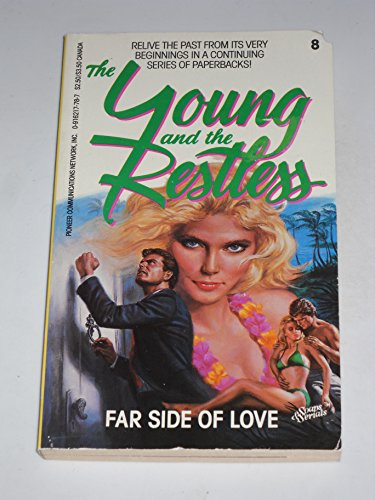 9780916217785: Far Side of Love (The Young and the Restless, Volume 8)