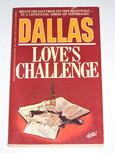 Dallas Love's Challenge (Dallas, 3): based on series created by David Jacobs
