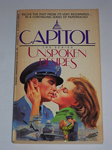 Unspoken Desires Capitol the Series: Mae Miner Mary Ann Cooper Series Editor