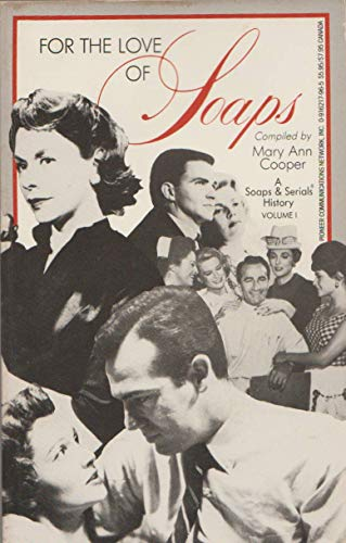 FOR THE LOVE OF SOAPS-A SOAPS & SERIALS HISTORY: Cooper, Mary Ann