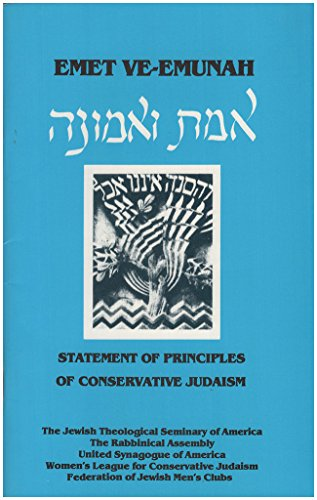 9780916219062: Emet Ve-Emunah: Statement of Principles of Conservative Judaism