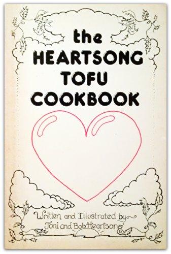 9780916224165: The Heartsong Tofu Cookbook