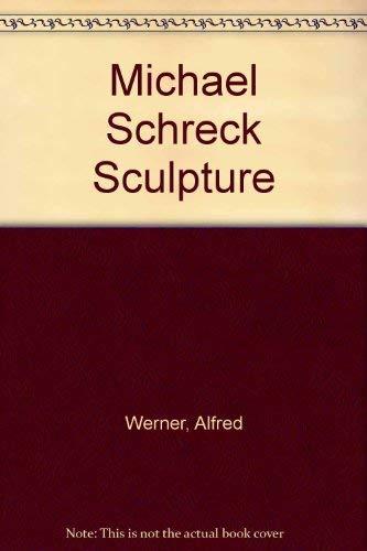 Michael Schreck Sculpture: Werner, Alfred: