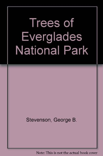 9780916224387: Trees of Everglades National Park