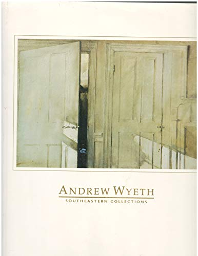 9780916235017: Andrew Wyeth: Southeastern Collections : Jacksonville Art Museum, January 19, 1992-April 19, 1992