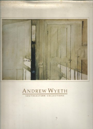 9780916235024: Andrew Wyeth: Southeastern Collections : Jacksonville Art Museum, January 19, 1992-April 19, 1992