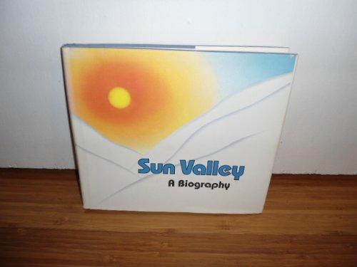 Sun Valley : A Biography: Oppenheimer, Doug