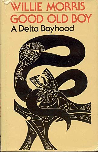 9780916242091: Good Old Boy: A Delta Boyhood