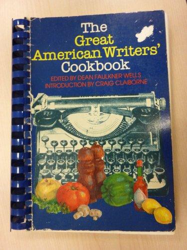 The Great American Writers' Cookbook: Yoknapatawpha Pr